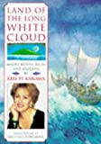 img - for Land of the Long White Cloud: Maori Myths, Tales and Legends by Pavilion Books (1997-10-07) book / textbook / text book
