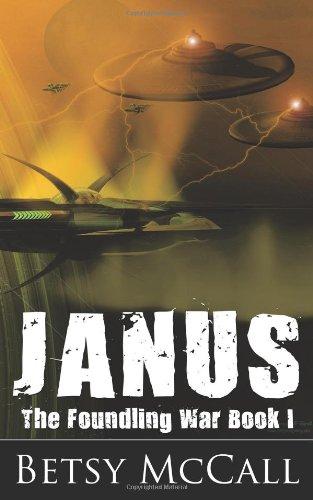 Janus: The Foundling War Book I