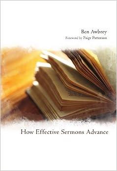 Book How Effective Sermons Advance: by Ben Awbrey (2010-12-20)