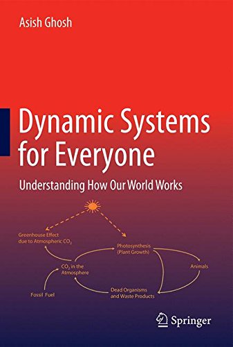 - Dynamic Systems for Everyone: Understanding How Our World Works