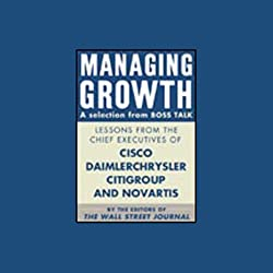 Managing Growth, a Selection from Boss Talk