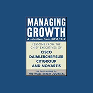 Managing Growth, a Selection from Boss Talk Audiobook