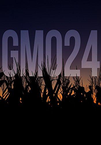 GMO 24- Harvest- A Tale Of Prepper Survival (GMO 24- A Tale Of Prepper Survival) by [Hunt, James]