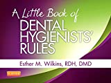 A Little Book of Dental Hygienists' Rules - Revised Reprint