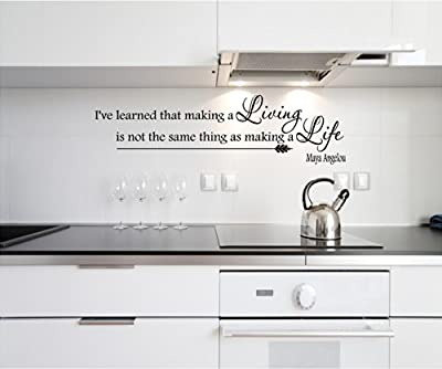 Quote It! - Maya Angelou Making a Living Inspirational Quote Saying Wall Sticker Decal Transfer Vinyl Wall Decal Vinyl Stickers Love Romance Family
