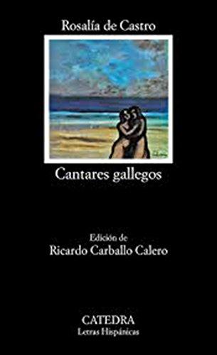 Cantares Gallegos/ Gallegan Cantares (Letras Hispanicas/...