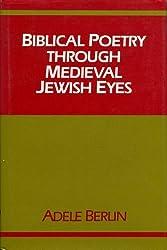 Biblical Poetry Through Medieval Jewish Eyes (Indiana Studies in Biblical Literature)