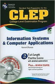 CLEP Information Systems and Computer Applications Publisher: Research & Education Association; Pap/Cdr edition