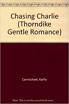 Book Chasing Charlie (Thorndike Gentle Romance)