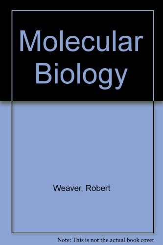 Molecular Biology Weaver 4th Edition End Of Chapter Answers