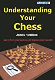 Understanding Your Chess, James Rizzitano, 1904600077