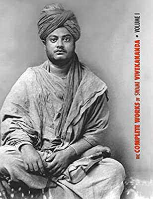 The Complete Works of Swami Vivekananda, Volume 1: Addresses ...