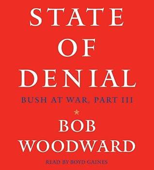 State of Denial: Bush at War III 0743295668 Book Cover