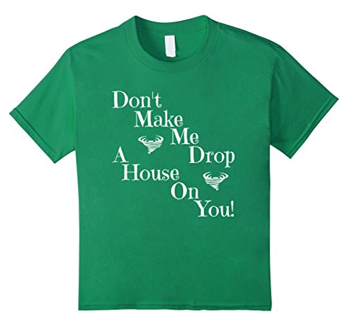 mor Drop A House Wicked Witch Glenda Shirt 4 Kelly Green ()