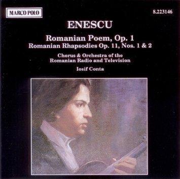 Romanian Rhapsodies Nos - Enescu: Romanian Poem, Op. 1 / Romanian Rhapsodies Op. 11, Nos. 1 & 2