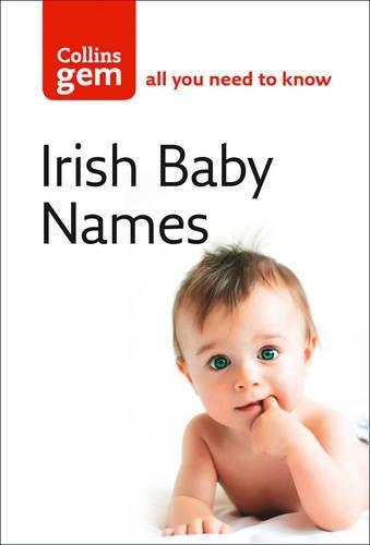 Irish Baby Names (Collins Gem)