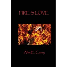 Fire's Love (Elemental Series) (Volume 1)