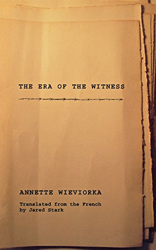 The Era of the Witness