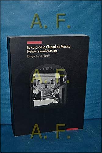 Amazon.com: La casa de la ciudad de México: Evolución y ...