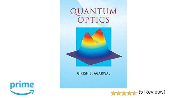 Quantum optics girish s agarwal 9781107006409 amazon books fandeluxe Choice Image