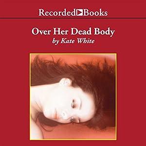 Over Her Dead Body Audiobook