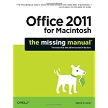 Office 2011 for Macintosh: The Missing Manual