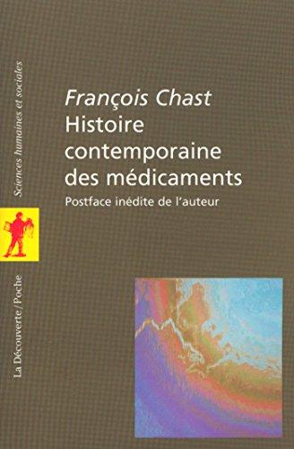 Histoire contemporaine des médicaments (POCHES SCIENCES) (French Edition)
