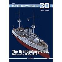 The Brandenburg-class Battleships 1890-1918