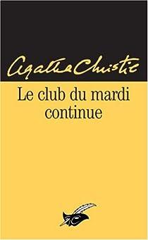 Le Club du mardi continue par Christie