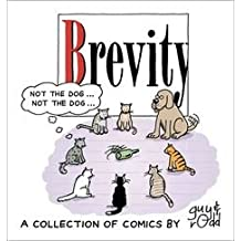 [(Brevity : A Collection of Comics by Guy and Rodd)] [By (author) Guy & Rodd] published on (September, 2006)