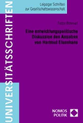 Eine Entwicklungspolitische Diskussion Des Ansatzes Von Hartmut Elsenhans (German Edition)