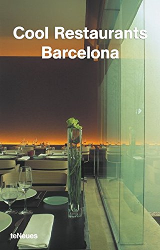 Cool Restaurants Barcelona: Engl. /Dt. /Franz. /Span. /Ital.