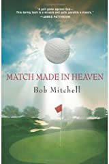 Match Made In Heaven: A Tale of Golf Hardcover