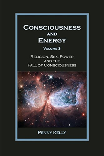 Consciousness and Energy, Vol. 3