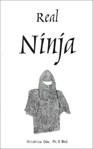 Real Ninja by Hirohisa Oda (2002-12-17): Amazon.com: Books