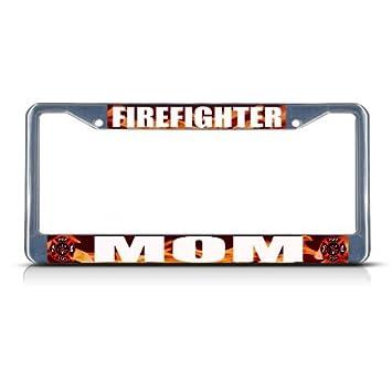 Amazon.com: Zogpemsy FIREFIGHTER MOM Chrome Heavy Duty Metal License ...