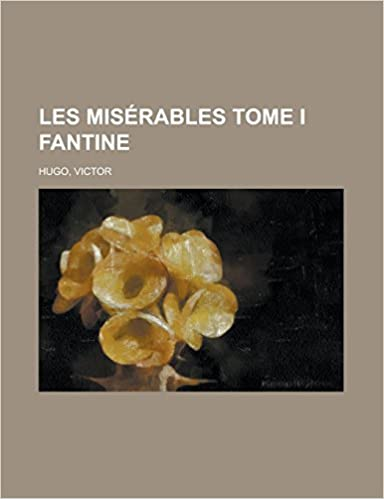 Book Les misérables Tome IFantine (French Edition)