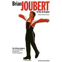 Brian Joubert, le feu sur la glace
