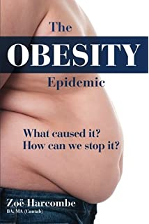 What would be the easiest argument to make for the obesity epidemic in America ?