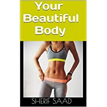 Your Beautiful Body (Health Book 1)