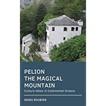Pelion. The magical mountain: Culture Hikes in Continental Greece