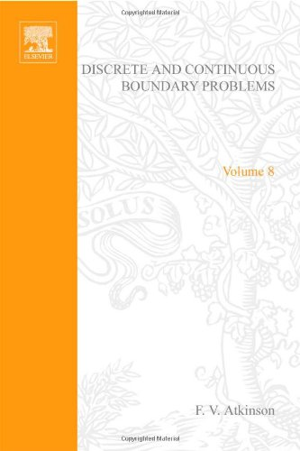 Discrete and Continuous Boundary Problems (Mathematics in Science and Engineering, Vol. 8)