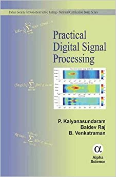Book Practical Digital Signal Processing (Indian Society for Non-Destructive Testing - National Certification Board Series)