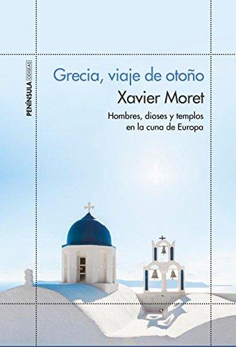 Grecia, Viaje De Otoño