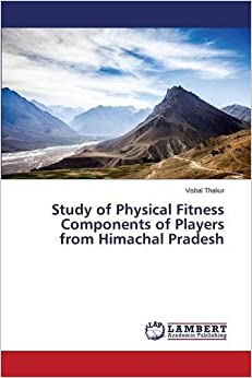 Book Study of Physical Fitness Components of Players from Himachal Pradesh