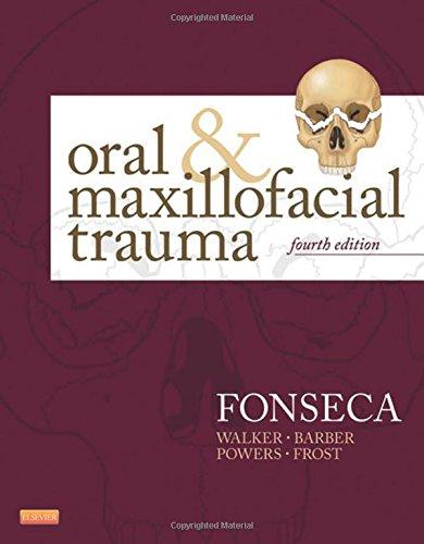 Oral and Maxillofacial Trauma, 4e