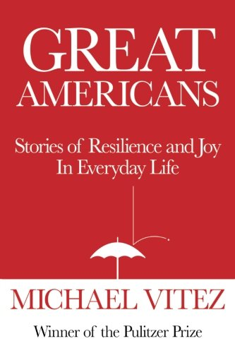 Download Great Americans: Stories of Resilience and Joy in Everyday Life PDF