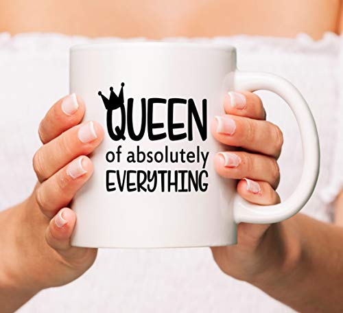 Queen of absolutely everything mug, queen mug, queen gift, funny mug, personalised gift, Mum gift, best friend gift, queen of everything,11oz, 15oz, gift, ()