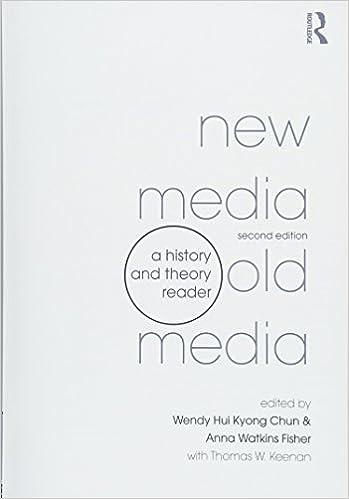 New Media, Old Media: A History and Theory Reader