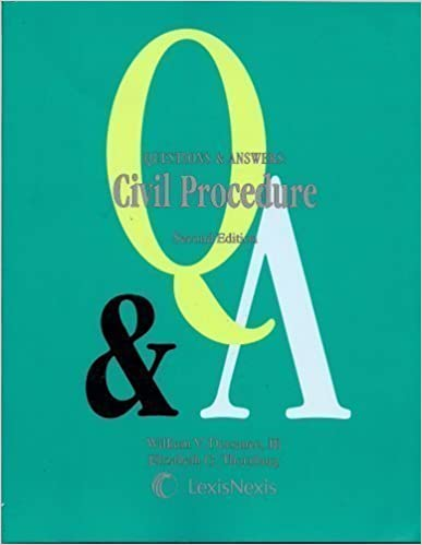 Book Questions & Answers: Civil Procedure by William V. Dorsaneo III (2007-10-23)